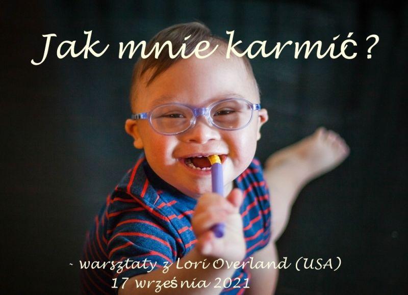 Krmení dětí s Downovým syndromem - workshops, Lori Overland (TALK TOOLS)